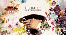 ZONE THE DARKNESS / The N.E.X.T. Art Works